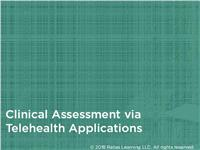 Clinical Assessment via Telehealth Applications