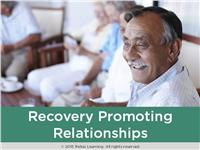 Recovery Promoting Relationships