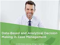 Data-Based and Analytical Decision Making in Case Management