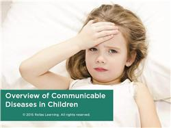 Overview of Communicable Diseases in Children